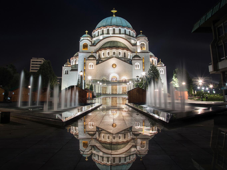 Фотографии Сербия Церковь Фонтаны Church of Saint Sava Отражение Ночь Храмы Уличные фонари Города Ночные