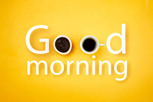 Обои Кофе Цветной фон Слово - Надпись Английская Чашке good morning